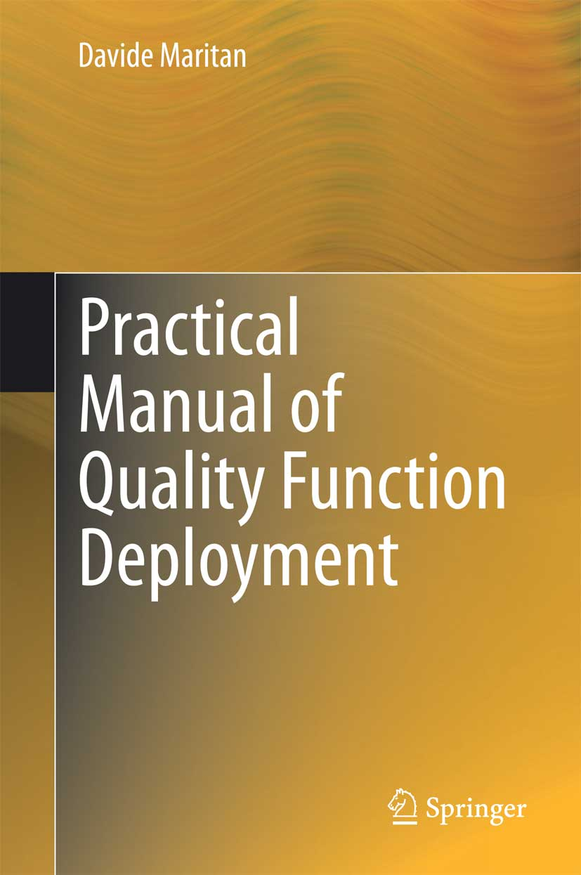 Practical Manual of Quality Function Deployment QFD Davide Maritan